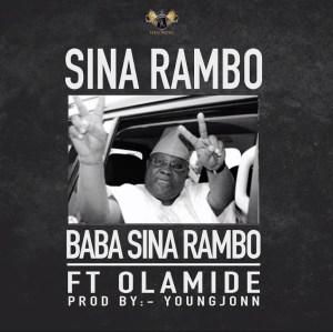 Sina Rambo - Baba Sina Rambo feat. Olamide